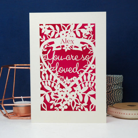 You Are So Loved Personalised Papercut Card - A6 (small) / Cream/Shocking Pink