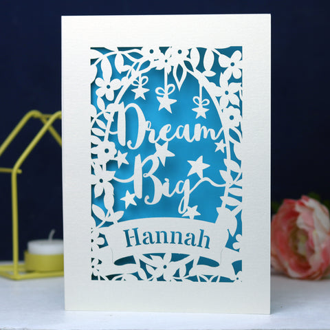 Personalised Papercut Dream Big Card - A6 (small) / Peacock Blue