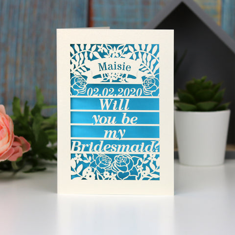 Personalised Papercut Be My Bridesmaid Card - A5 (large) / Peacock Blue / Be My Bridesmaid