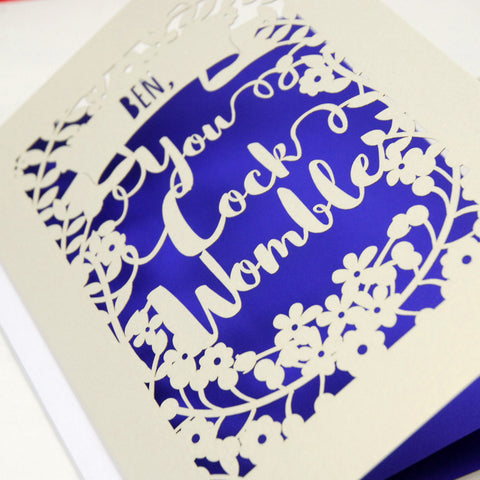 Personalised 'You Cock Womble' Papercut Card - A5 / Cream / Infra Violet