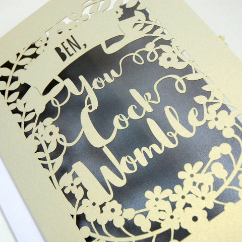 Personalised 'You Cock Womble' Papercut Card - A5 / Cream / Silver