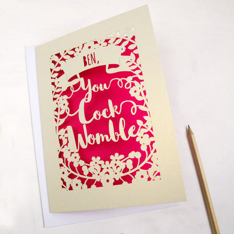 Personalised 'You Cock Womble' Papercut Card - A5 / Cream / Shocking Pink