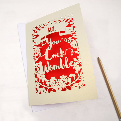 Personalised 'You Cock Womble' Papercut Card - A5 / Cream / Bright Red