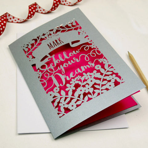 Personalised Papercut Follow Your Dreams Card - A5 / Silver / Shocking Pink