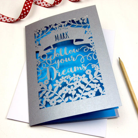 Personalised Papercut Follow Your Dreams Card - A5 / Silver / Peacock Blue