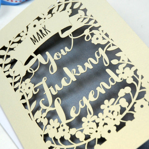 Personalised 'You Fucking Legend' Papercut Card - A5 / Cream / Silver