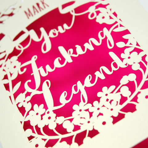 Personalised 'You Fucking Legend' Papercut Card - A5 / Cream / Shocking Pink