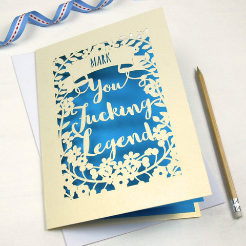 Personalised 'You Fucking Legend' Papercut Card - A5 / Cream / Peacock Blue