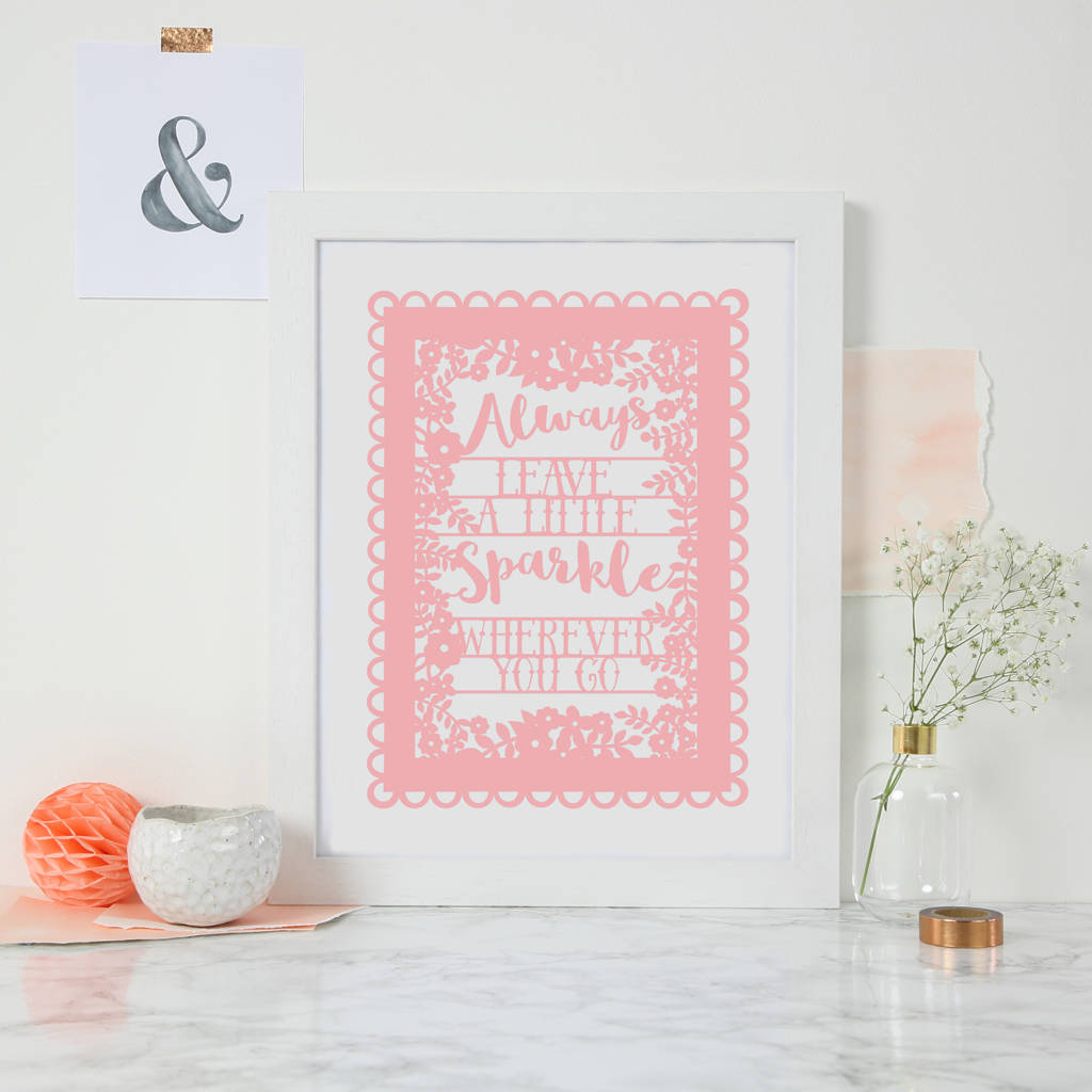 Leave A Little Sparkle Print