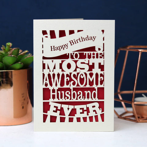 Papercut Happy Birthday To The Most Awesome… Card - A5 (large) / Dark Red / Dad