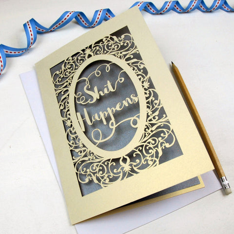 'Shit Happens' Card - A5 / Cream / Silver