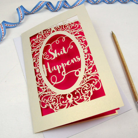'Shit Happens' Card - A5 / Cream / Shocking Pink