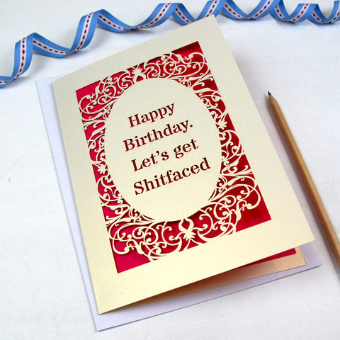 'Let's Get Shitfaced' Card - A5 / Cream / Shocking Pink