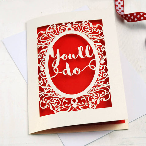 Papercut 'You'll Do' Valentines Card - A5 / Cream / Bright Red