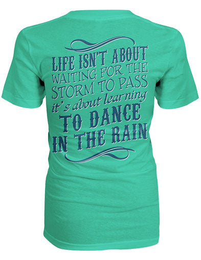 Dance In The Rain Shirt