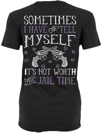 Not Worth The Jail Time Shirt