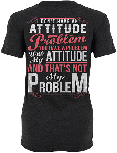 Not My Problem Shirt
