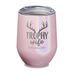 Trophy Wife Laser Etched Tumbler