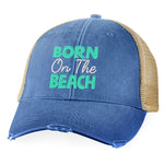 Born On The Beach Hat