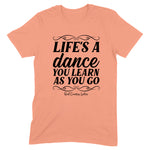 Life's A Dance Front Apparel