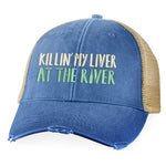 Killin' My Liver At The River Hat