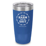 Do No Harm Take No Shit Laser Etched Tumbler