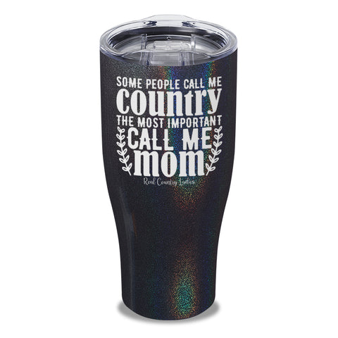 $15 Friday - Some People Call Me Country Laser Etched Tumbler