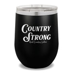 Country Strong 12oz Stemless Wine Cup