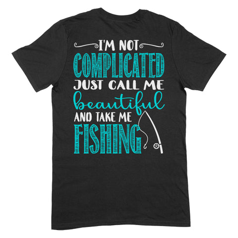 $15 Friday - I'm Not Complicated Apparel