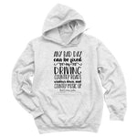 Any Bad Day Hoodies & Long Sleeves