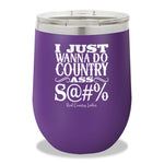 Country Ass Shit Stemless Wine Cup
