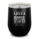 Life's A Dance 12oz Stemless Wine Cup
