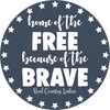 Land Of The Free Because Of The Brave Decal