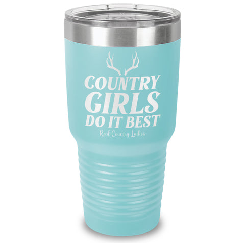Country Girls Do It Best Laser Etched Tumbler