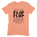 I'm A Flip Flop Kinda Girl Front Apparel
