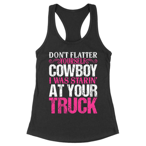 I Was Starin' At Your Truck Apparel