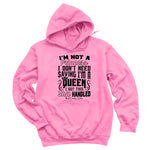 I'm Not A Princess Hoodies & Long Sleeves