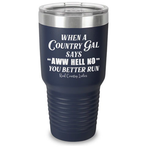 Aww Hell No Laser Etched Tumbler
