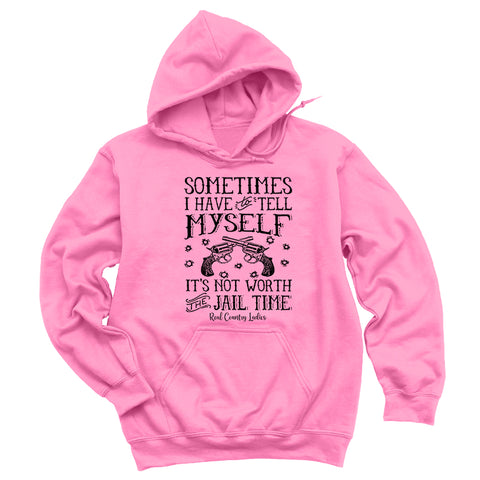 Not Worth The Jail Time Hoodies & Long Sleeves