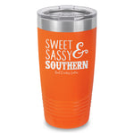 Sweet Sassy Southern Laser Etched Tumbler