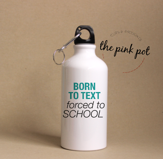 Born to TEXT. forced to school - Termos Acero