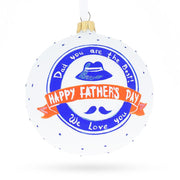 Father's Day Glass Ball Christmas Ornament 4 Inches