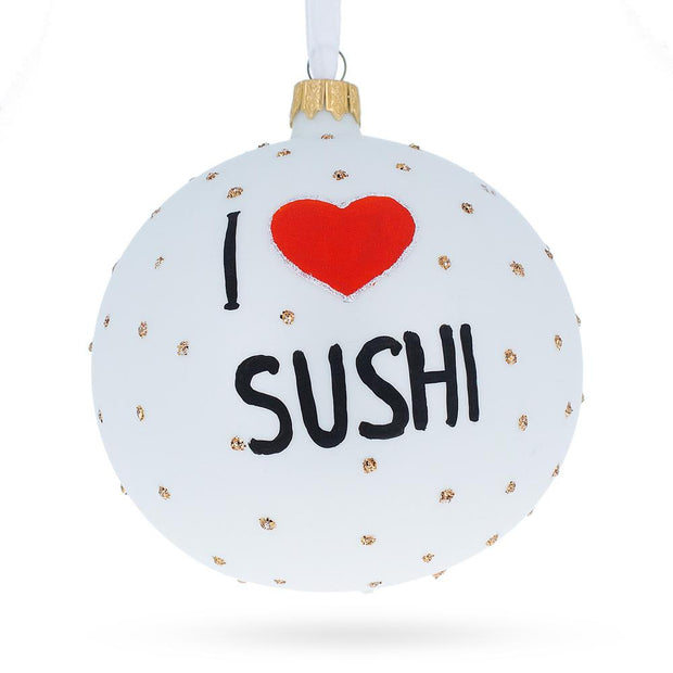 Sushi Lover Glass Ball Christmas Ornament 4 Inches