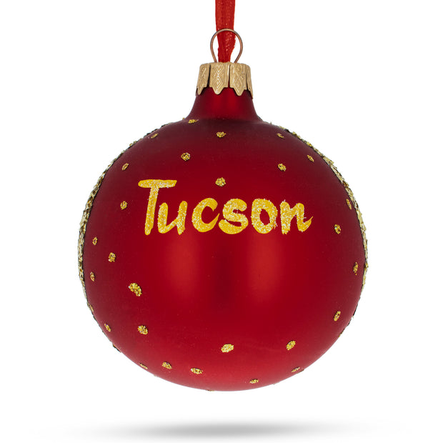 Tucson, Arizona Glass Ball Christmas Ornament