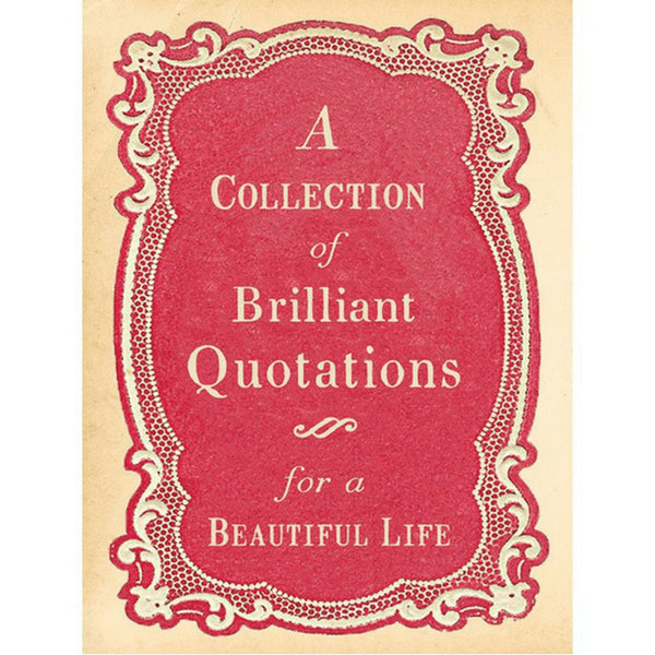 Collection of Brilliant Quotations for a Beautiful Life by Sugarboo Designs