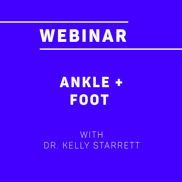 Webinar: Ankle & Foot