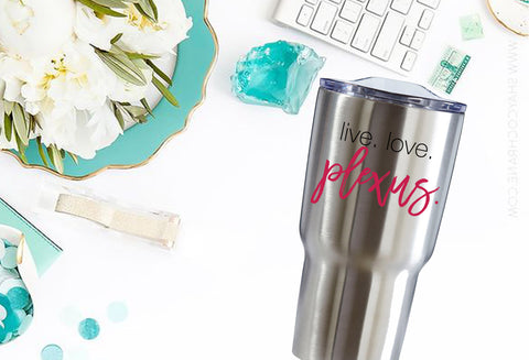Plexus live. love. Stainless steel Drink Tumbler