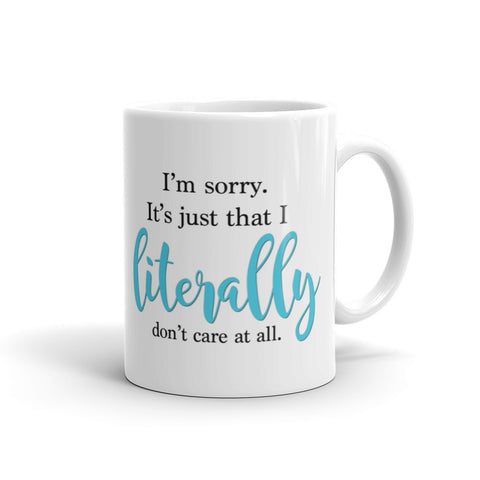 I literally don't care at all Mug by digital detours - digital detours