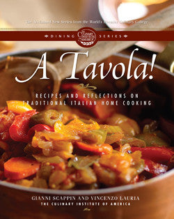 A Tavola! Recipes and Reflections on Traditional Italian Home Cooking