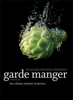 Garde Manger: The Art and Craft of the Cold Kitchen, 4th Edition